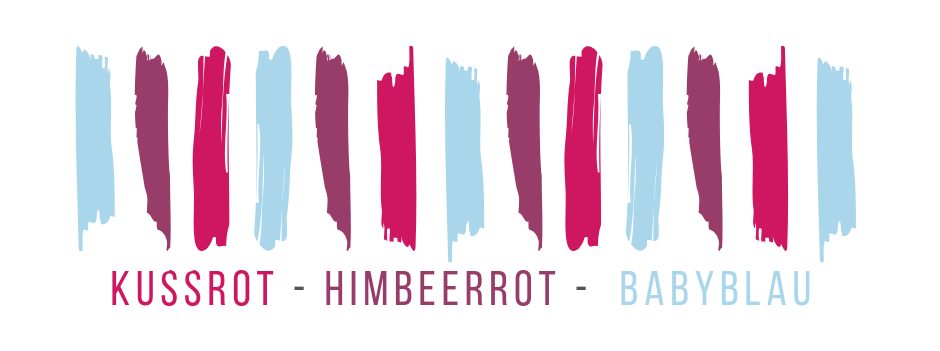 We fall in... colours! Kussrot, Himbeerrot, Babyblau