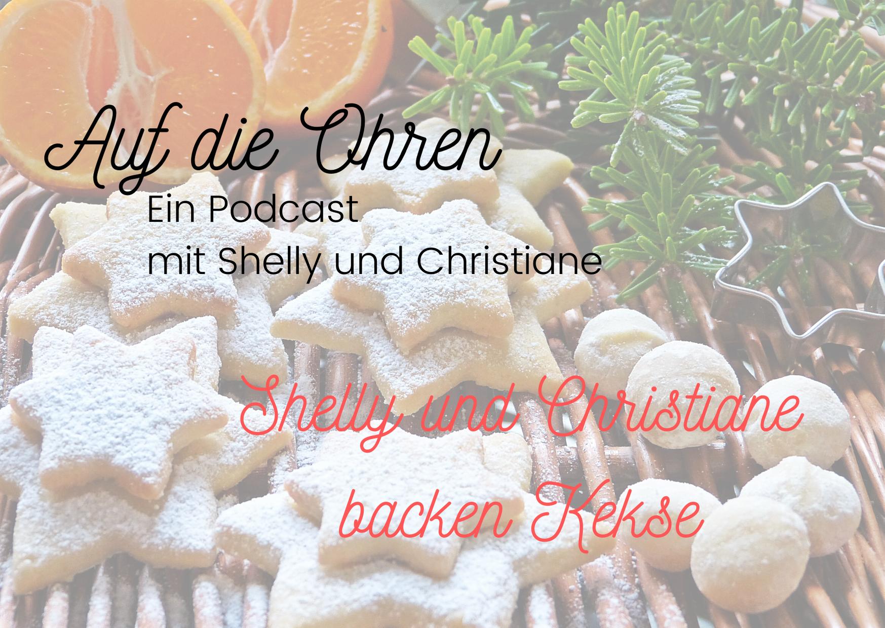 Werbegrafik Auf die Ohren - Ein Podcast - mit Shelly und Christiane